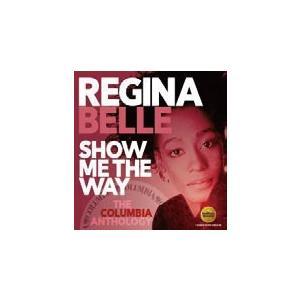 Regina Belle ショウ・ミー・ザ・ウェイ:コロムビア・アンソロジー CD