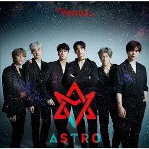 ASTRO Venus [CD+DVD]<初回限定盤A> CD ※特典あり