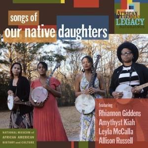 Our Native Daughters ソングズ・オヴ・アワ・ネイティヴ・ドーターズ CD