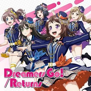 Poppin'Party Dreamers Go!/Returns<通常盤> 12cmCD Single|tower
