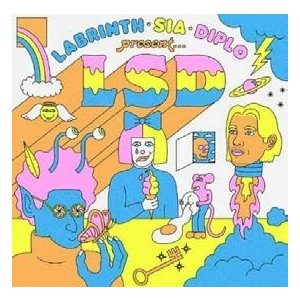 LSD Labrinth, Sia & Diplo Presents...LSD CD