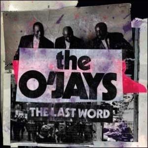 The O'Jays The Last Word CD