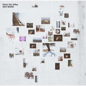 NOT WONK Down the Valley<通常盤> CD