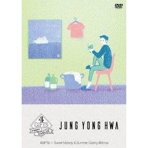 Jung Yong-Hwa (CNBLUE) 4GIFTS 〜 Sweet Melody & Summer Calling @Xmas<完全生産限定盤> DVD