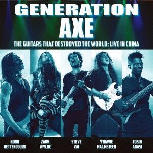 Generation Axe ザ・ギターズ・ザット・デストロイド・ザ・ワールド:ライヴ・イン・チャイナ Blu-spec CD