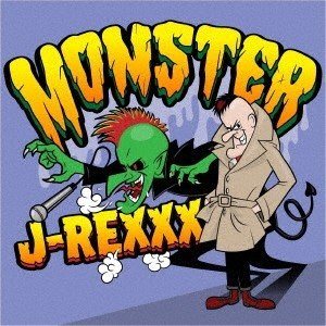 J-REXXX MONSTER CD