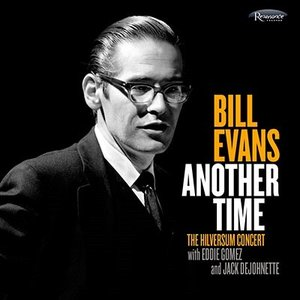 Bill Evans (Piano) Another Time: The Hilversum Concert<タワーレコード限定/完全生産限定盤> SACD Hybrid