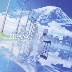 SANOVA ZIPANG CD ※特典あり