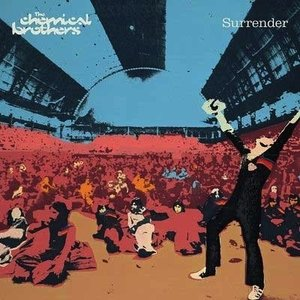 The Chemical Brothers Surrender (20th Anniversary ...
