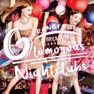 Various Artists Francfranc Presents Glamorous Nightclub CD