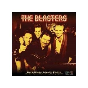 The Blasters Dark Night: Live In Philly CD