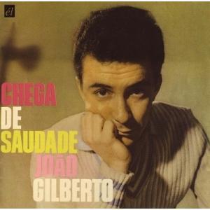 Joao Gilberto 想いあふれて(CHEGA DE SAUDADE) +14<特別価格盤> CD