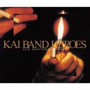 甲斐バンド KAI BAND HEROES -45th ANNIVERSARY BEST- [2CD+DVD]<初回限定盤> CD