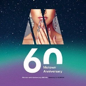 DJ KOMORI Motown 60th Anniversary R&B Mix mixed by DJ KOMORI CD