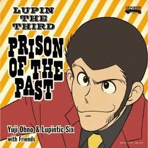 Yuji Ohno & Lupintic Six LUPIN THE THIRD PRISON OF THE PAST Blu-spec CD2 ※特典あり