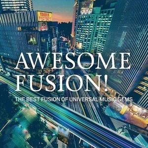 Various Artists AWESOME FUSION! The Best Fusion of Universal Music Gems<タワーレコード限定> SHM-CD|tower