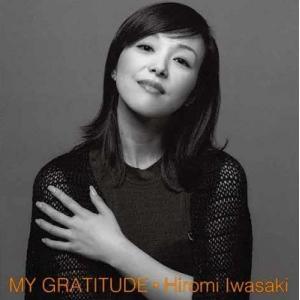 岩崎宏美 MY GRATITUDE -感謝- (+8)<タワーレコード限定/完全生産限定盤> SHM...