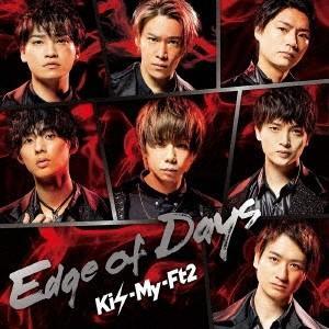 Kis-My-Ft2 Edge of Days [CD+DVD]<初回盤A> 12cmCD Sing...