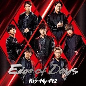 Kis-My-Ft2 Edge of Days [CD+DVD]<初回盤B> 12cmCD Sing...