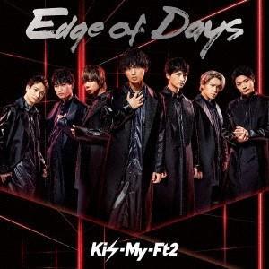 Kis-My-Ft2 Edge of Days<通常盤> 12cmCD Single