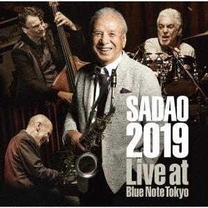 渡辺貞夫 SADAO 2019 ライヴ・アット・ブルーノート・トーキョー CD