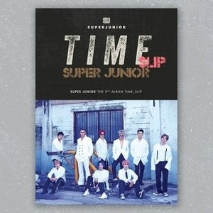 SUPER JUNIOR Time Slip: SUPER JUNIOR Vol.9 (Group Ver.) CD ※特典あり|tower