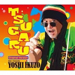 吉幾三 TSUGARU <オリジナルバージョン> 12cmCD Single