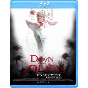 ドーン・オブ・ザ・デッド ディレクターズ・カット Blu-ray Disc