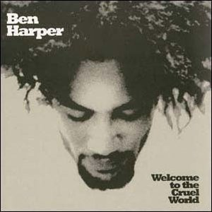 Ben Harper Welcome To The Cruel World (45回転)<Black...