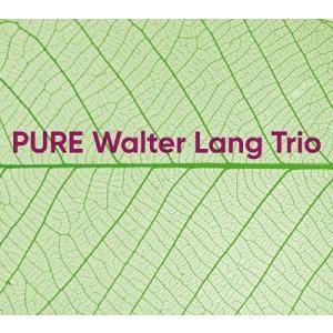 Walter Lang Trio PURE CD