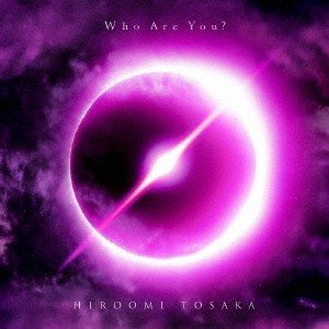 HIROOMI TOSAKA (登坂広臣) Who Are You? [CD+Blu-ray Dis...
