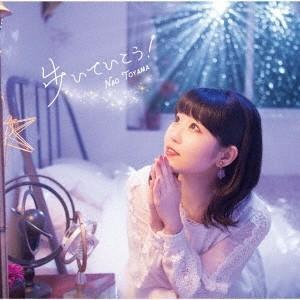 東山奈央 歩いていこう! [CD+DVD]<初回限定盤> 12cmCD Single