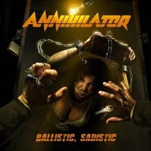 Annihilator バリスティック、サディスティック CD