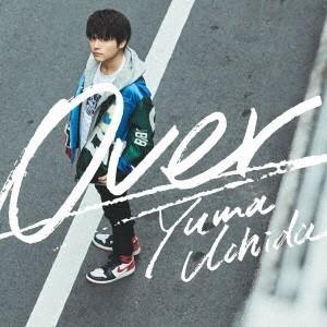内田雄馬 Over [CD+DVD]<期間限定盤> 12cmCD Single