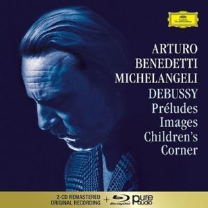 アルトゥーロ・ベネデッティ・ミケランジェリ ドビュッシー: 前奏曲集・映像・子供の領分 [2CD+Blu-ray Audio] CD