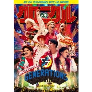 GENERATIONS from EXILE TRIBE GENERATIONS LIVE TOUR...