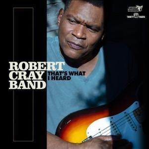 Robert Cray Band That's What I Heard CD