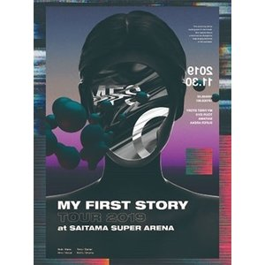 MY FIRST STORY MY FIRST STORY TOUR 2019 FINAL at S...
