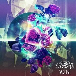 Roselia Wahl<通常盤> CD ※特典あり