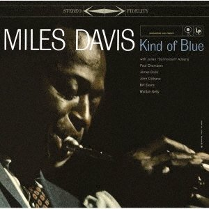 Miles Davis カインド・オブ・ブルー ステレオ・ヴァージョン<完全生産限定盤> LP