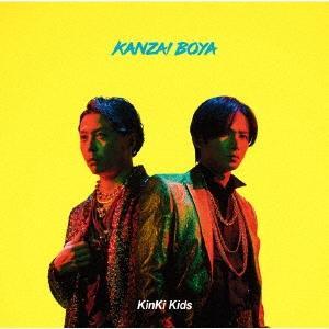 KinKi Kids KANZAI BOYA [CD+DVD]<初回盤A> 12cmCD Singl...