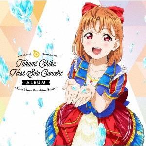 伊波杏樹 LoveLive! Sunshine!! Takami Chika First Solo ...