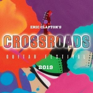 Eric Clapton クロスロード・ギター・フェスティヴァル 2019 Blu-ray Disc