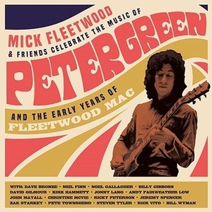 Mick Fleetwood Celebrate The Music Of Peter Green And The Early Years Of Fleetwood Mac (2CD) CD|タワーレコード PayPayモール店