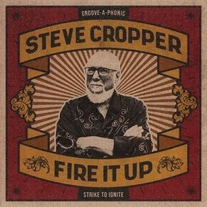 Steve Cropper Fire It Up CD|タワーレコード PayPayモール店