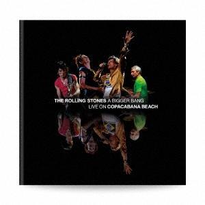 The Rolling Stones ア・ビガー・バン:ライヴ・オン・コパカバーナ・ビーチ [2SD Blu-ray Disc+DVD+2SHM-CD+ブックレ Blu-ray Disc|タワーレコード PayPayモール店