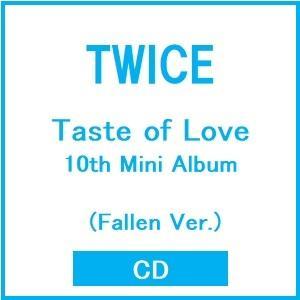 TWICE Taste of Love: 10th Mini Album (Fallen Ver.) CD ※特典あり|タワーレコード PayPayモール店