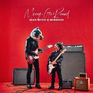 MAN WITH A MISSION Merry-Go-Round [CD+DVD]<初回生産限定盤> 12cmCD Singleの画像