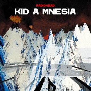 Radiohead Kid A Mnesia UHQCD ※特典あり
