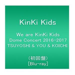We are KinKi Kids Dome Concert 2016-2017 TSUYOSHI & YOU & KOICHI(初回盤) [Blu-ray]|toybox1